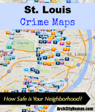 St. Louis Crime Maps - Arch City Homes