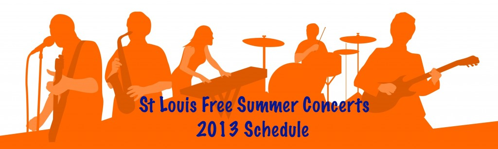 St. Louis Free Summer Concerts Schedule - Arch City Homes #stlouis