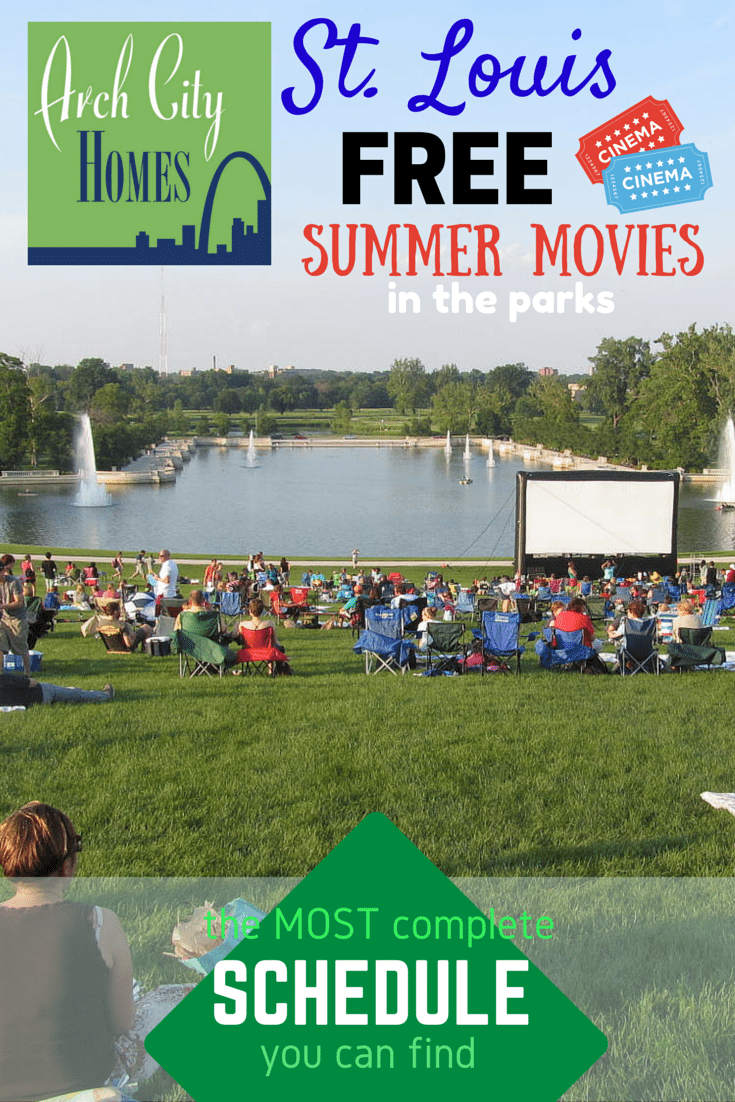 St. Louis Free Summer Movies int the Parks (Schedule) - Arch City Homes