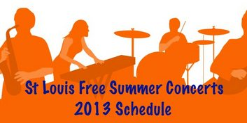 St. Louis Free Summer Concerts Schedule