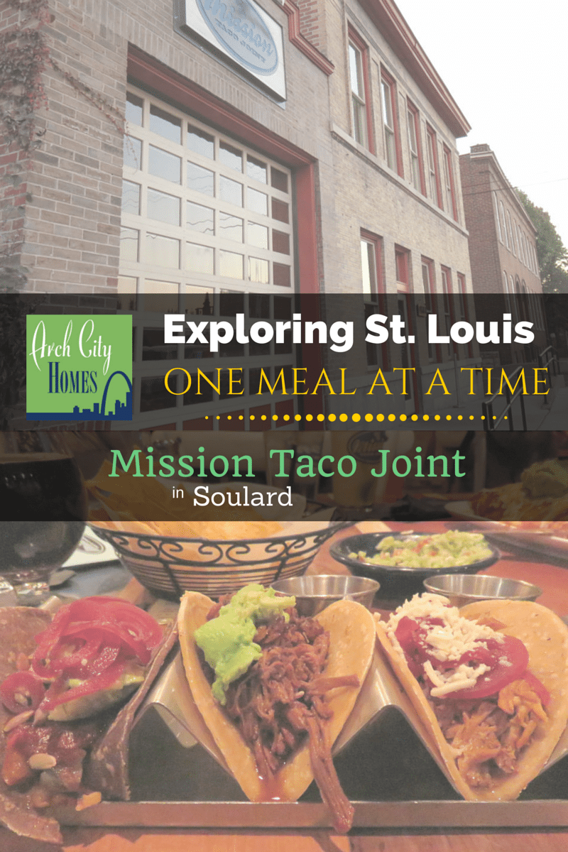 Exploring St. Louis One Meal at a Time: Mission Taco Joint