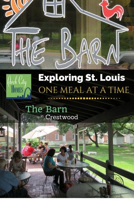 Exploring St. Louis One Meal at a Time: The Barn (Crestwood) | Arch City Homes