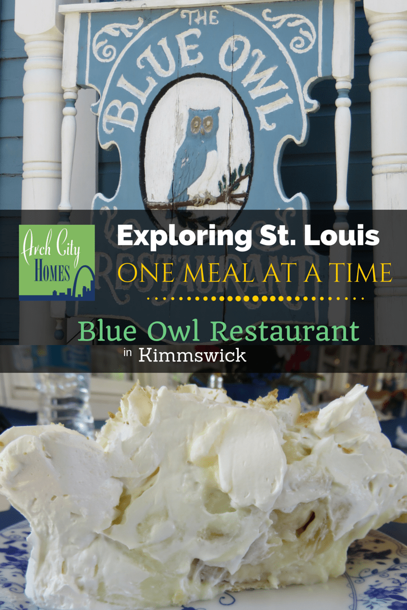 Exploring St. Louis One Meal at a Time: Blue Owl Restaurant (Kimmswick)