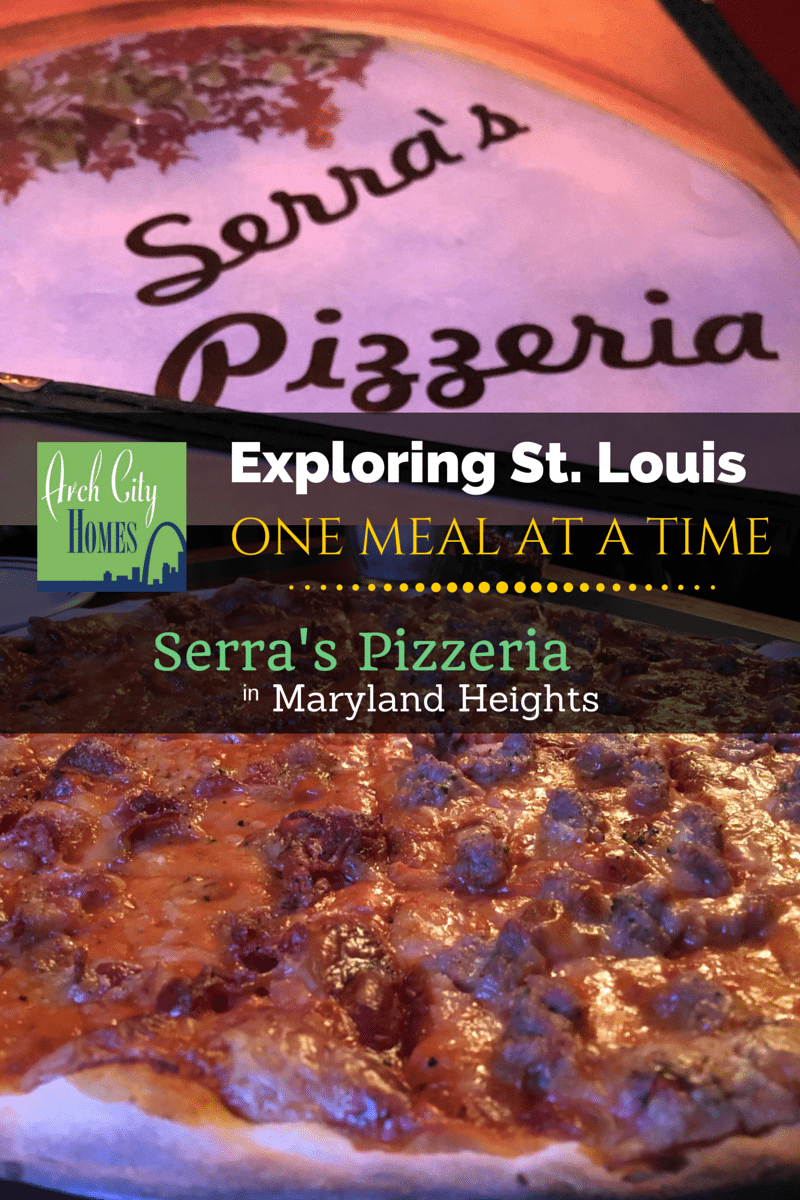 Exploring St. Louis One Meal at a Time: Serra's Pizzeria (Maryland Heights)