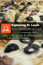 Exploring St. Louis One Meal at a Time - Vito's Pizzeria and Ristorante | Arch City Homes